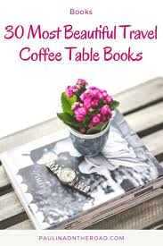 30 most beautiful travel coffee table