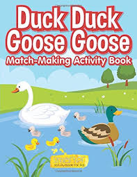 duck duck goose goose match making activity book smarter activity books for kids 9781683740490 amazon books