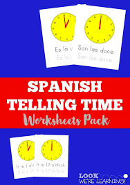 Spanish Worksheets for Kids: Spanish Telling Time Worksheets Pack