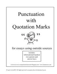 punctuation quotation marks for essays using outside  punctuation quotation marks for essays using outside sources handout two quizzes