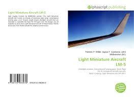 Light Miniature Aircraft Lm 5 Light Miniature Aircraft Lm 5 978 613 3 98393 9 6133983930
