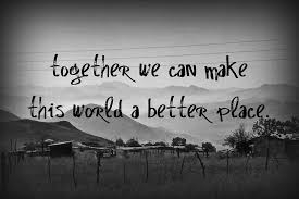 together we make the world better on we heart it