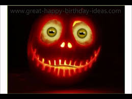 halloween birthday greeting pumpkin halloween birthday song youtube