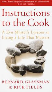 Instructions to the Cook by Bernard Glassman, Rick Fields: 9780307532602 |  PenguinRandomHouse.com: Books