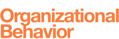 What Is Organizational Behavior Organizational Behavior Openstax