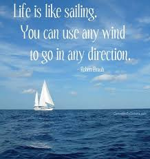 quotes about sailing and life