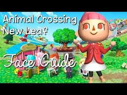 crossing new leaf face guide