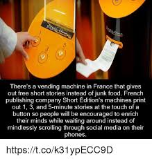 Short Edition Vending Machine Inspiration An There's A Vending Machine In France That Gives Out Free Short