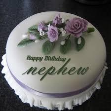 Birthday Wishes To Nephew With Cake And Flowers Happy Birthday