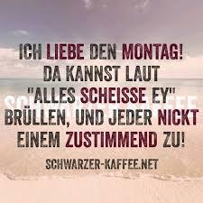 Schwarzer Kaffee Funny Witzige Sprüche Montag Sprüche Und