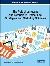 Promotional Strategies The Role Of Language And Symbols In Promotional Strategies And Marketing Schemes Ebook By Rakuten Kobo