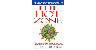The <b>Hot</b> Zone: The <b>Terrifying</b> True Story of the Origins of the Ebola ...