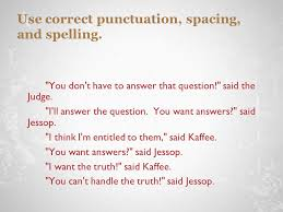 do now look over sample college essays which essay has the most use correct punctuation spacing and spelling