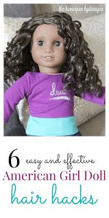 6 useful american doll hair hacks