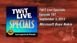 Microsoft Specials Twit Live Specials 167 Microsoft Buys Nokia It Pro