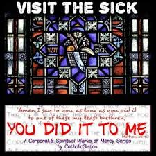 visit the sick corporal works of mercy to visit the sick a corporal work of mercy