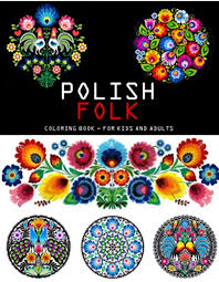 Coloring pages give kids the opportunity to unleash their creativity. Creative Coloring Book Polish Folk Art 34 Sheets One Side Pictures For Kids Adults Publishing Sum Of Miracles 9798692895387 Amazon Com Books