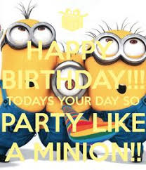 9 Best Happy Birthday Minions Images Bday Cards Despicable Me