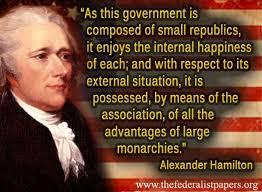 Alexander Hamilton Quote – This Government Composed of Small ... via Relatably.com