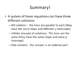 a system of linear equations can have three diffe solutions