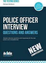 Police Interview Questions And Answers Police Officer Interview Questions And Answers New Core