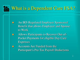 Ppt Flexible Spending Accounts To Include Dependent Care