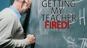getting my teacher fired crazy life story getting my teacher fired crazy life story