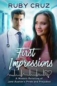 first impressions a modern retelling of jane austen s pride and  first impressions a modern retelling of jane austen s pride and prejudice meryton medical r ces