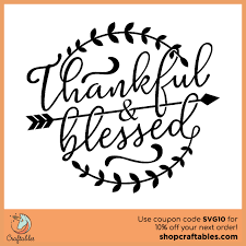 This free svg cutting file contains the following formats if you wish to share our … Free Thankful And Blessed Svg Cut File Craftables