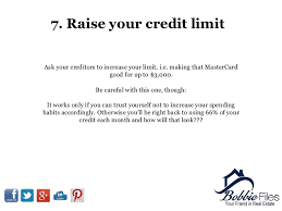 ask for a credit limit increase 11 tips to improve your credit score fast