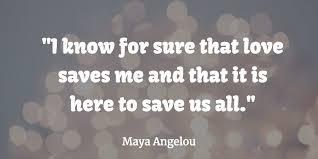 Maya Angelou Love Quotes Delectable Best Maya Angelou Quotes About Love And Relationships Love Tips