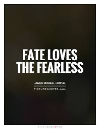 Fearless Quotes Unique 48 Best Fearless Quotes And Sayings