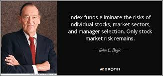 Stock Market Quotes Today Amazing John C Bogle Quote Index Funds Eliminate The Risks Of Individual