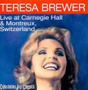 Live at Carnegie Hall & Montreaux, Switzerland