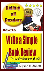 How To Write A Good Book Review How To Write A Simple Book Review Its Easier Than You Think