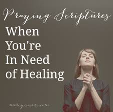 Praying Scriptures For Healing