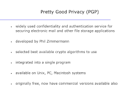 Pretty Good Privacy Pgp In Network Security Ppt