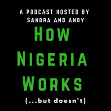 How Nigeria Works (... but doesn't)