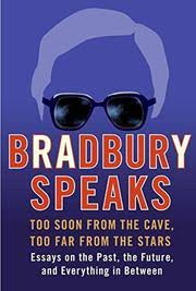 bradbury speaks by ray bradbury kirkus reviews bradbury speaks by ray bradbury