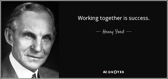 henry ford quotes coming together. Working Together Is Success Henry Ford Inside Quotes Coming