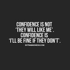 Quotes On Being Confident In Yourself Best of 24 Quotes That Will Boost Your SelfConfidence Pinterest