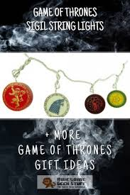 Game Of Thrones String Lights 17 Awesome Game Of Thrones Inspired Gift Ideas For The