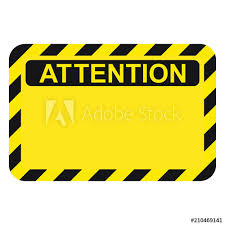 I'll explain how to create a sign that delivers its message and that looks professional, too. Yellow Warning Blank Attention Sign Stock Vector Adobe Stock