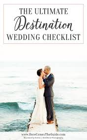 bridal checklist the ultimate destination wedding checklist how to plan an