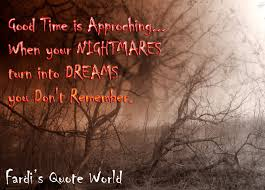 Quotes On Dreams And Nightmares Best Of Fardi's Quote World Dreams And Nightmares