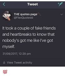 Flex Quotes Impressive Tweet THE Quotes Page It Took A Couple Of Fake Friends And