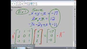 4 5 solving systems using inverse matrices 3x3