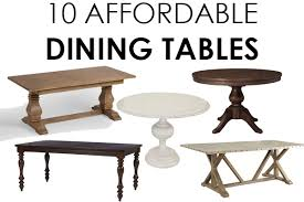 i cannot believe all these dining tables are so affordable this is such a great