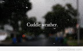 cuddle weather quotes via Relatably.com