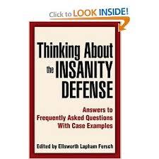 defense essay insanity defense essay